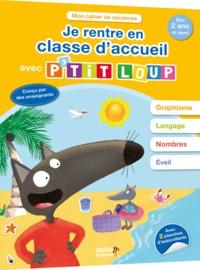JE RENTRE EN CLASSE D'ACCUEIL AVEC P'TIT LOUP
