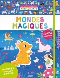 MONDES MAGIQUES - 230 AUTOCOLLANTS REPOSITIONNABLES