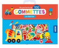 MA POCHETTE DE 100 GOMMETTES - LE CHANTIER