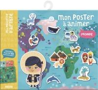 MON POSTER A ANIMER - LE MONDE (NOUVELLE EDITION) - UN POSTER ET PLUS DE 180 AUTOCOLLANTS !