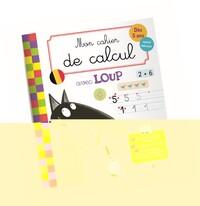 MON CAHIER DE CALCUL AVEC LOUP / VERSION BELGIQUE