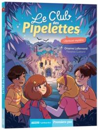LE CLUB DES PIPELETTES  - L'EPREUVE MYSTERE - VOL09