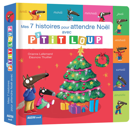 P'TIT LOUP - MES 7 HISTOIRES DE NOEL