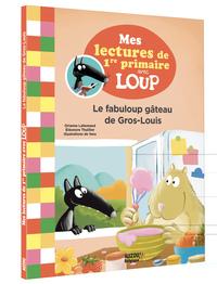 (BELGIQUE) LE FABULOUP GATEAU DE GROS-LOUIS