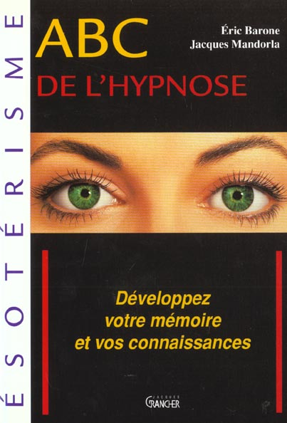 ABC DE L'HYPNOSE