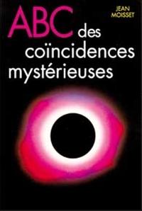 ABC DES COINCIDENCES MYSTERIEUSES