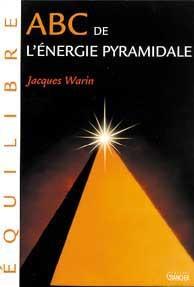 ABC DE L'ENERGIE PYRAMIDALE
