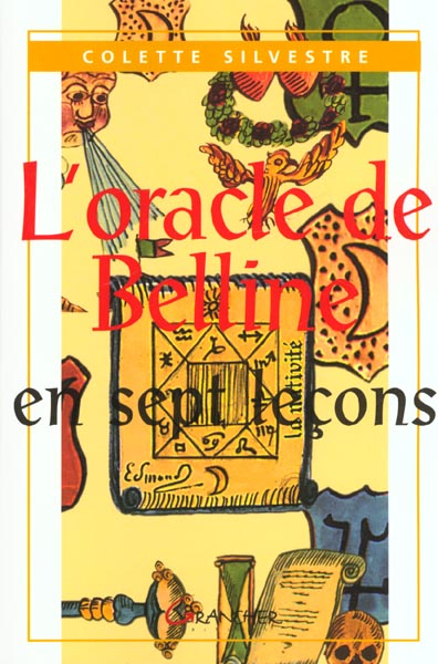 L'ORACLE DE BELLINE EN SEPT LECONS