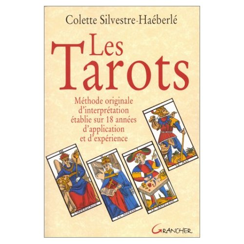 TAROTS. METHODE ORIGINALE (SILVESTRE)