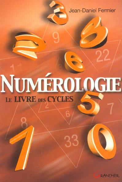 NUMEROLOGIE - LE LIVRE DES CYCLES