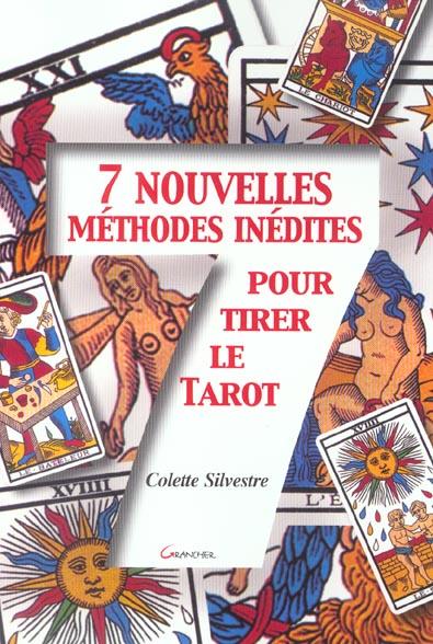 7 NOUVELLES METHODES INEDITES POUR LE TAROT