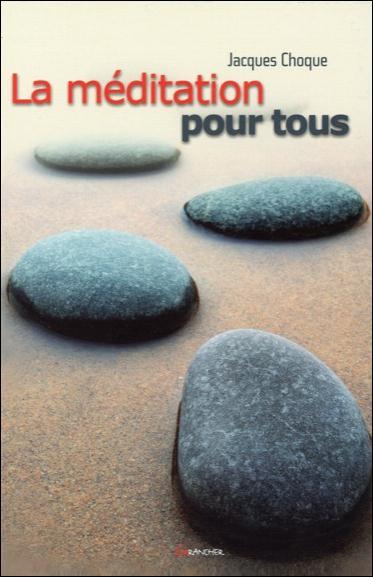 LA MEDITATION POUR TOUS