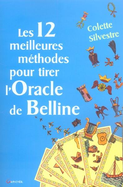 LES 12 MEILLEURES METHODES POUR TIRER L'ORACLE DE BELLINE