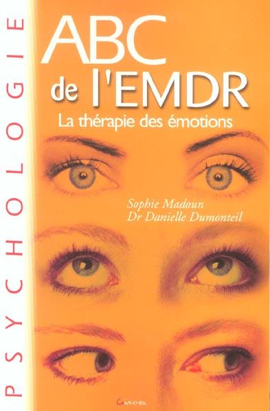 ABC DE L'EMDR THERAPIE DES EMOTIONS