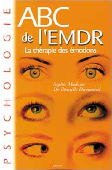 ABC DE L'EMDR THERAPIE DES EMOTIONS