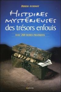 HISTOIRES MYSTERIEUSES DES TRESORS ENFOUIS