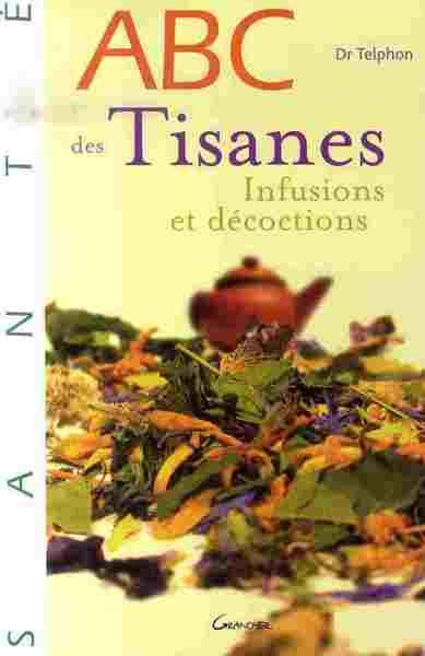 ABC DES TISANES