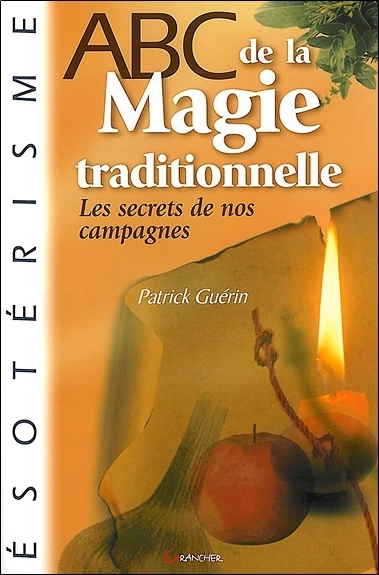 ABC DE LA MAGIE TRADITIONNELLE
