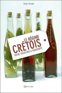 LE REGIME CRETOIS - ENTRE TRADITION & MODERNITE
