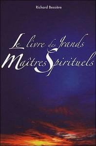 LE LIVRE DES GRANDS MAITRES SPIRITUELS