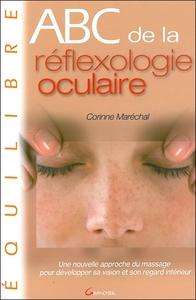 ABC DE LA REFLEXOLOGIE OCULAIRE