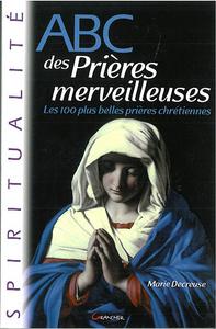 ABC DES PRIERES MERVEILLEUSES