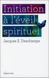 INITIATION A L'EVEIL SPIRITUEL