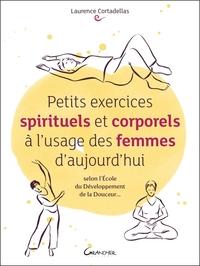 PETITS EXERCICES SPIRITUELS ET CORPORELS A L'USAGE DES FEMMES