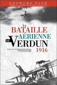 LA BATAILLE AERIENNE DE VERDUN - 1916