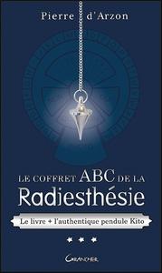 LE COFFRET ABC DE LA RADIESTHESIE - LE LIVRE + L'AUTHENTIQUE PENDULE KITO