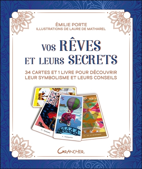 VOS REVES ET LEURS SECRETS - 34 CARTES ET 1 LIVRE POUR DECOUVRIR LEUR SYMBOLISME ET LEURS CONSEILS -