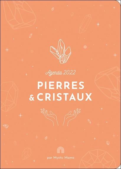 AGENDA 2022 - PIERRES & CRISTAUX