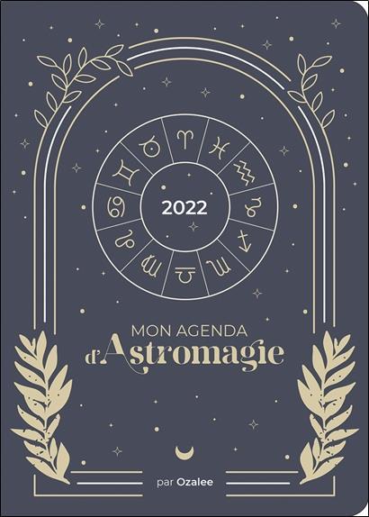 MON AGENDA D'ASTROMAGIE 2022