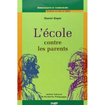 L'ECOLE CONTRE LES PARENTS