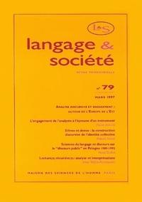 LANGAGE ET SOCIETE, N  79/MARS 1997. ANALYSE DISCURSIVE ET ENGAGEMENT  : AUTOUR DE L'EUROPE DE L'EST