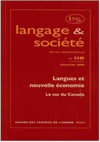 LANGAGE ET SOCIETE, N  118/DEC. 2006. LANGUES ET NOUVELLE ECONOMIE :  LE CAS DU CANADA