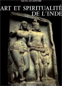 ART ET SPIRITUALITE DE L'INDE : LA ROUTE DES MAGES, TOME 1