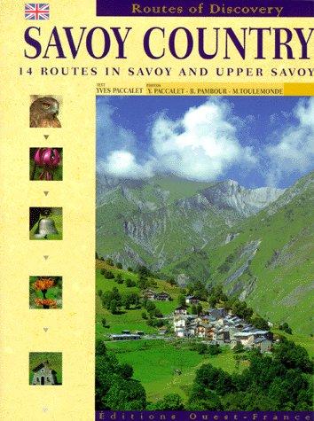 PAYS DE SAVOIE (ANGL)/ITINERAIRES DEC.