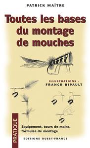 TOUTES LES BASES DU MONTAGE DE MOUCHES