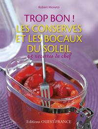 TROP BON ! CONSERVES ET BOCAUX DU SOLEIL