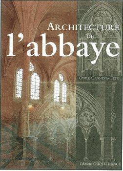 L'ARCHITECTURE DES ABBAYES
