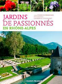 JARDINS DE PASSIONNES EN RHONE ALPES
