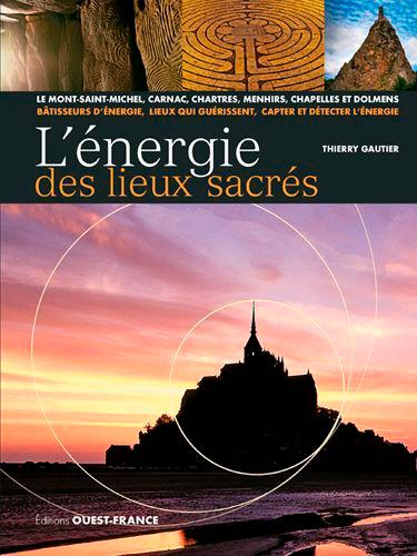 L'ENERGIE DES LIEUX SACRES
