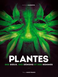 PLANTES DES DIEUX, DES DEMONS ET DES HOMMES