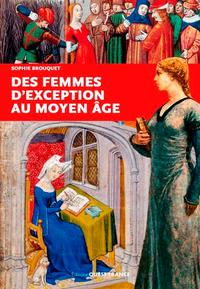 FEMMES D'EXCEPTION DU MOYEN AGE