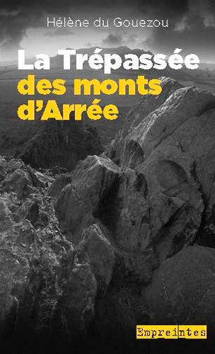 LA TREPASSEE DES MONTS D'ARREE (HDG)
