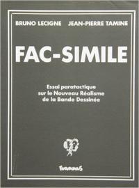 FAC-SIMILE - ESSAI PARATACTIQUE SUR LE NOUVEAU REALISME DE LA BANDE DESSINEE