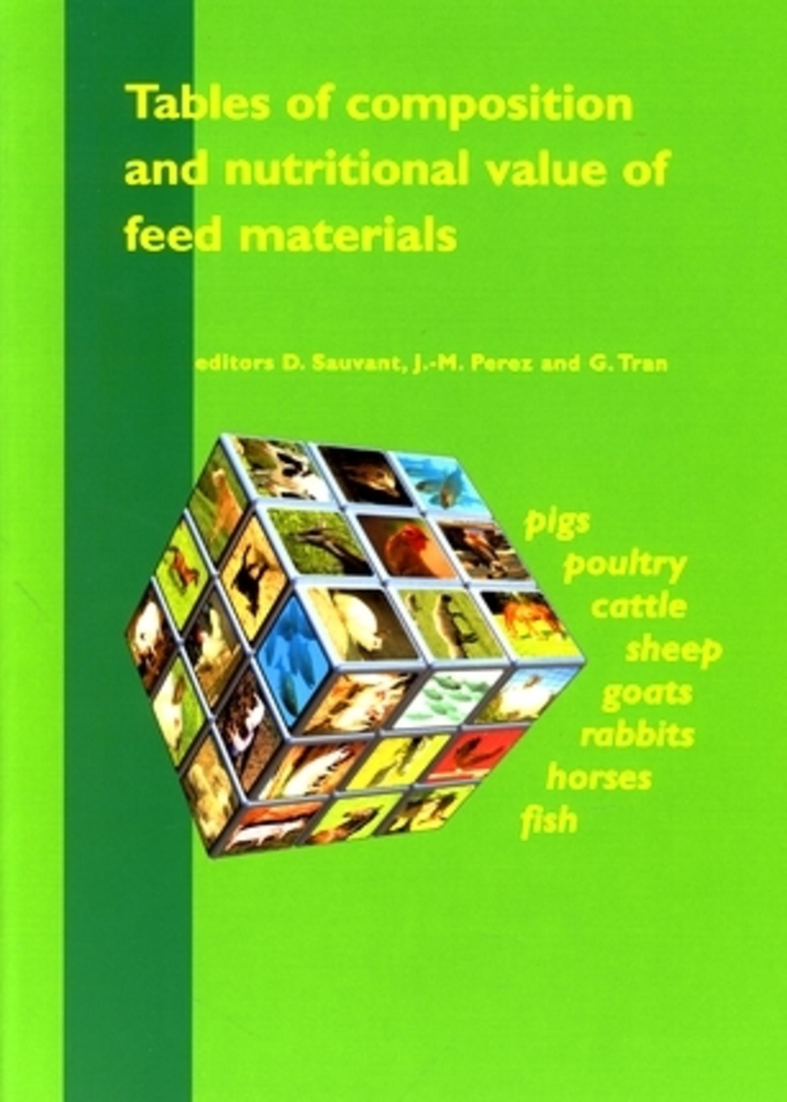 TABLES OF COMPOSITION AND NUTRITIONAL VALUE OF FEED MATERIALS - 2ND REVISED AND CORRECTED EDITION