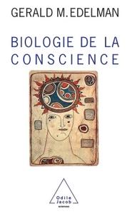 BIOLOGIE DE LA CONSCIENCE