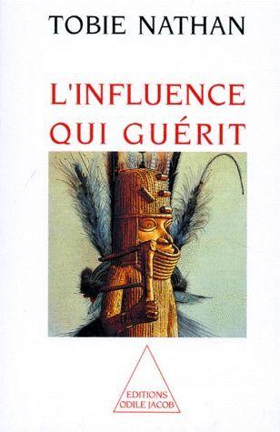 L'INFLUENCE QUI GUERIT -